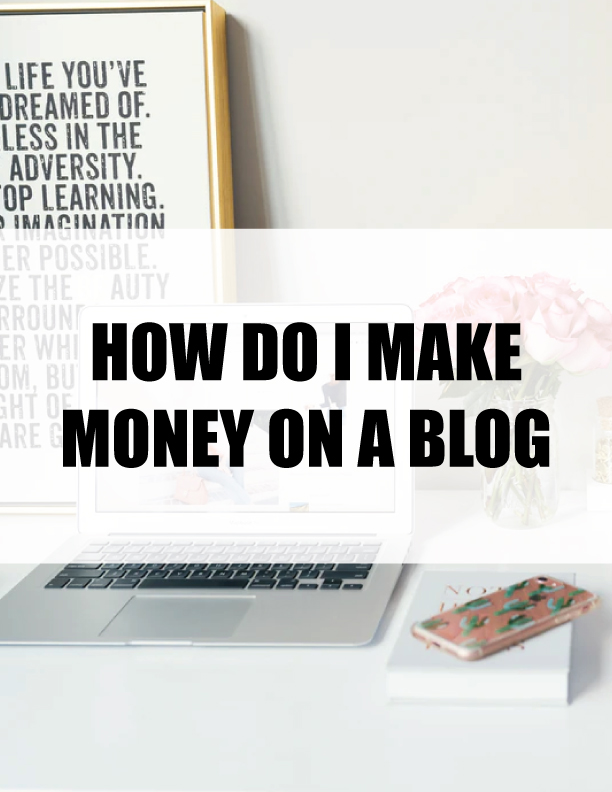 How Do I Make Money On A Blog - details on possible income stream ideas for bloggers.